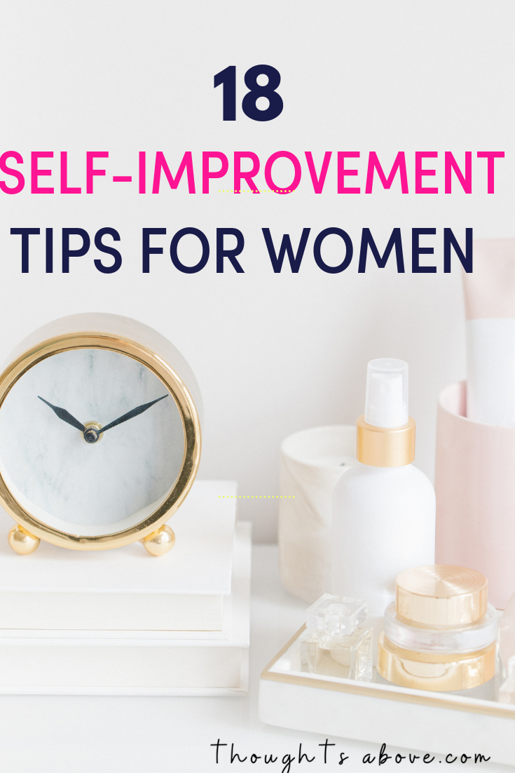 If you're a woman and want to improve your life or wondering how to have a better life, here are self-improvement Tips, activities, ideas, quotes, & habits Inspiration best steps to Improving yourself personal growth habits / personal development/ goal setting- #selfcare #grow #happy #goals #love #betterme #selflove #beautytips.