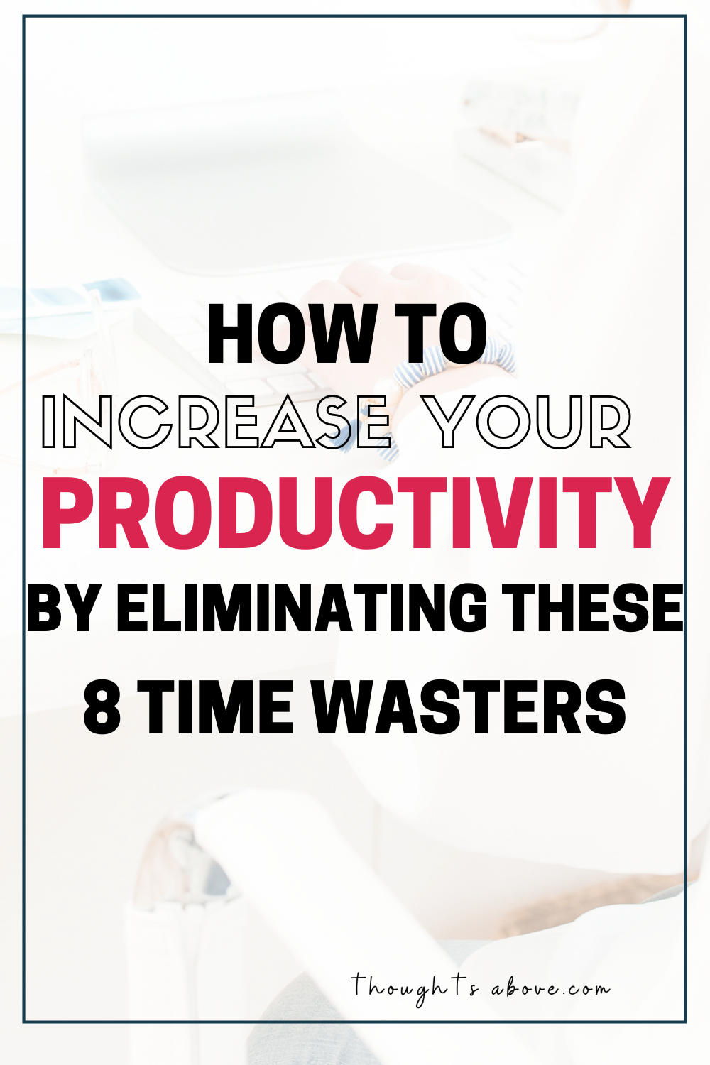 If you're struggling with time management at work And Wondering how to improve your productivity start by learning 8 things that steal your time silently. time management Tips will help you start getting things done for once. #productivity #timemanagement #personaldevelopment #personalGrowth #SelfImprovement #SelfHelp #procrastination #Success #GoalSetting #Motivation #millennial #productive #productivitytips #motivation #timemanagement #procrastination #GoalSetting #successfulwomen #careertips