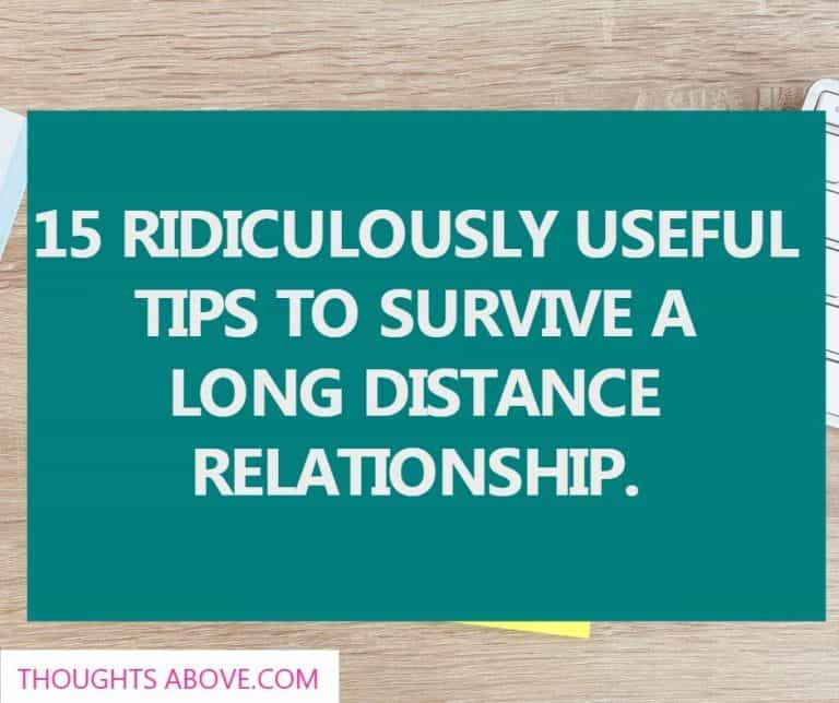 15 Ridiculously Useful Tips To Survive A Long Distance Relationship