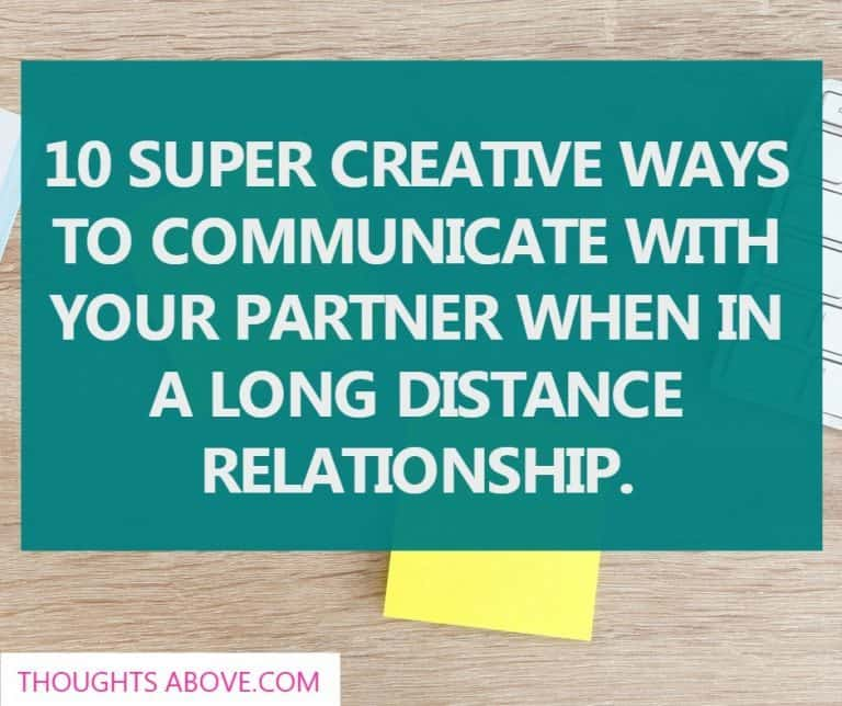 10 Super Creative Ways To Communicate With Your Partner When In A Long Distance Relationship