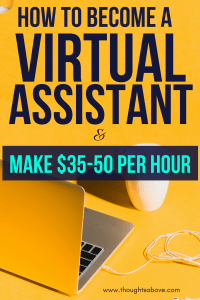 If you want to make extra money and work from home, then become a virtual assistant and make $35-50 per hour. This post will explain everything you need to know about becoming a virtual assistant. #makemoney #makingmoney #workfromhome #makemoneyfromhome #makemoneyonline #sidehustleideas