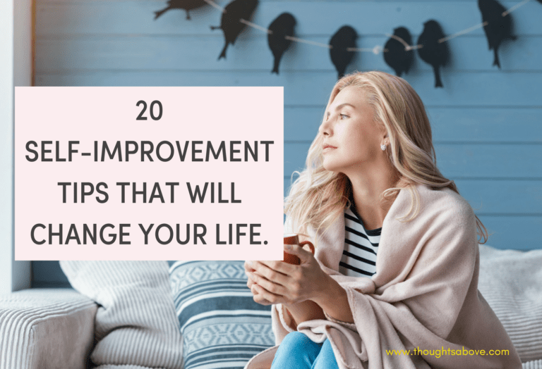 20 self-improvement tips that will change your life.
