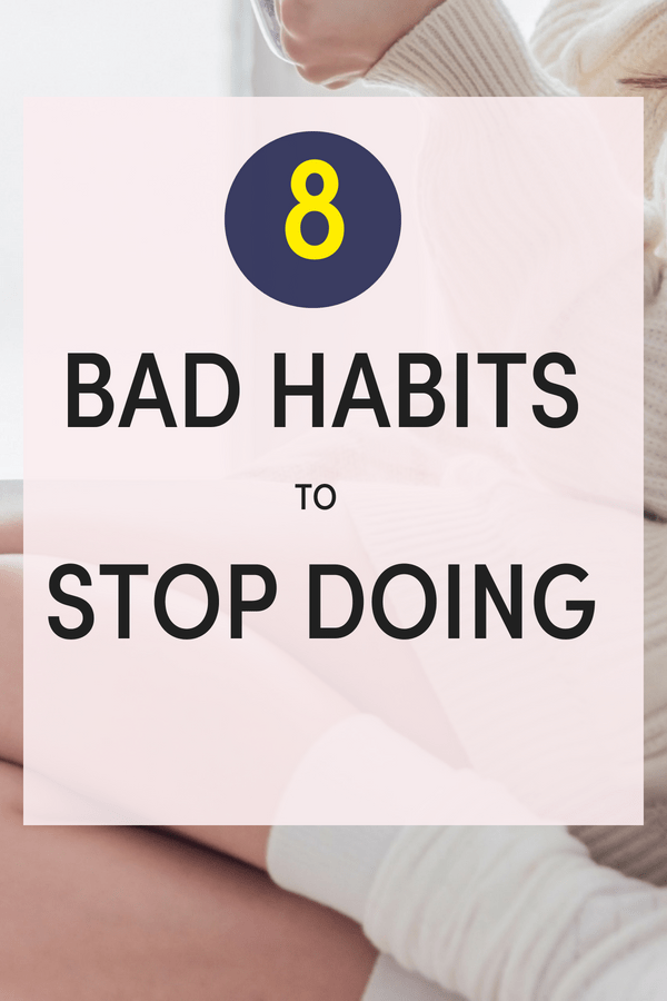 bad habits to break/ list of bad habits/ how to stop bad habits / get rid of bad habits tips/ bad habits to stop/ tips quit bad habits /#habits #routine GoodHabitsList #positivethinking /habits forming /good habits list things to do
