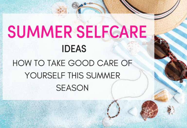 Amazing and budget-friendly self care list to use during the summer season. self care routine/ self care ideas/ Self care checklist Self care activities and tips/ self care for women/ self care routine beauty/ self care ideas mental health/ things to do in summer/ bucket list ideas for women/,adults/ summer fun/ summer fun with friends, adults/ #beauty #selfcare #summertime #skincare. self care ideas for summertime