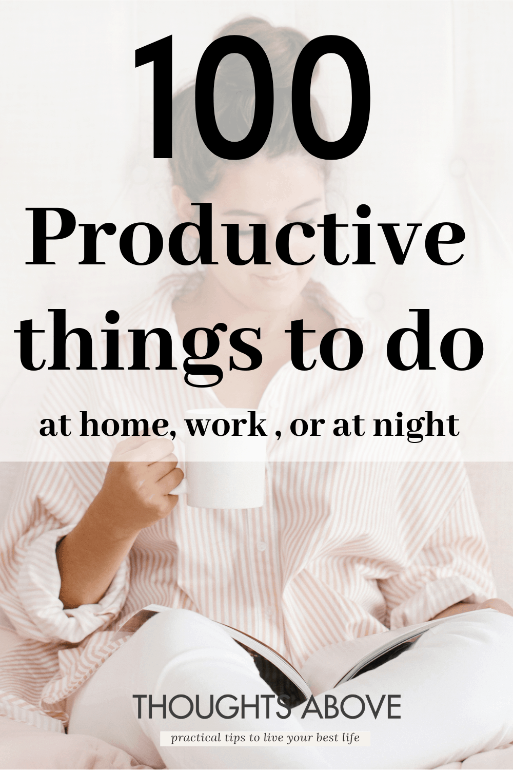 Wondering what to do on your day off or simply Looking for some inspiration of productive things to do either When bored In summer or even at home? This article has the best list most even successful people use every day. things to do when bored for adults #productive #productivity #goals #summer #girlboss #habits #bosslady