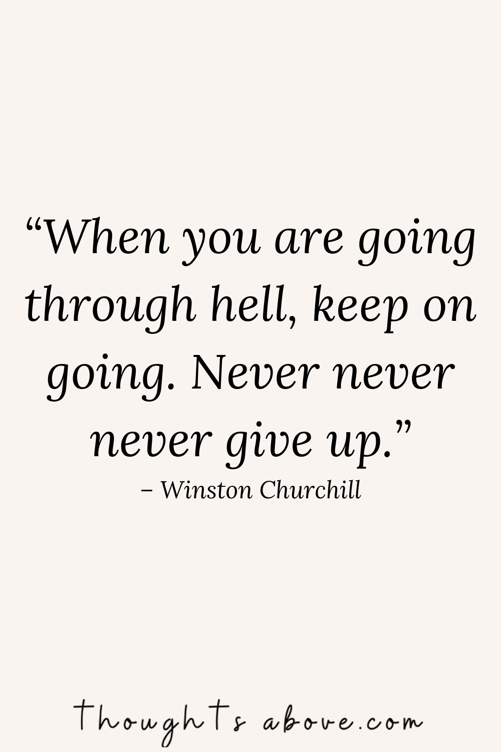 Here are 15 never give up quotes for When you feel like giving up Either On people, from Relationships, Give up on life, on everything or feeling hopeless this positive thinking quotes will brighten your day with Positive aesthetic, help you stay strong, in the recovery process, #quotes #hope #girlboss #stress #giveup