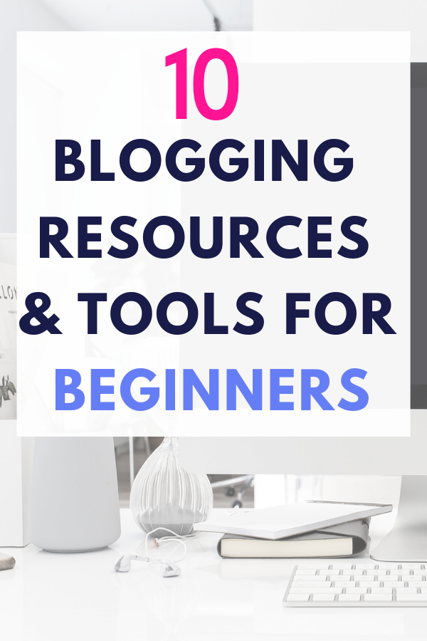 If you're Wondering which are the best tools, resources for your blog? This post has the best blogging tips, tricks, for beginners. From what you need to make money blogging, increase your blog traffic. Take a look through this list of resources for bloggers You'll love all these tips for must-have resources! #bloggingtips #blogging #makemoneyblogging #blog #wordpress #