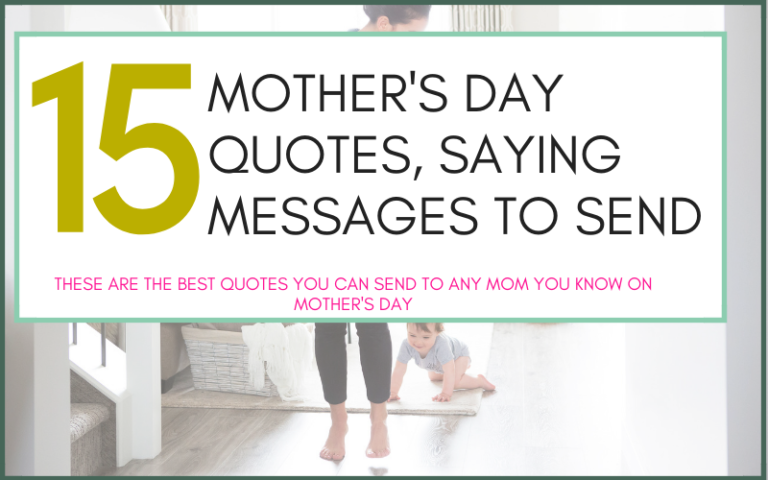 MOTHER'S DAY QUOTES, SAYING MESSAGES TO SEND-2
