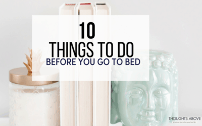 Here 10 things to do before going to be bed for a more successful day things to do before bed things to do before bed beauty things to do before bed successful people night time routine for adults free printable checklist successful women routine things to do at night when bored at home bedtime routine for women and adults before bed routine things to do Evening routine Night time routine Things to do by yourself Bedtime ritual productive tips Productive day. #routine #productiveday #