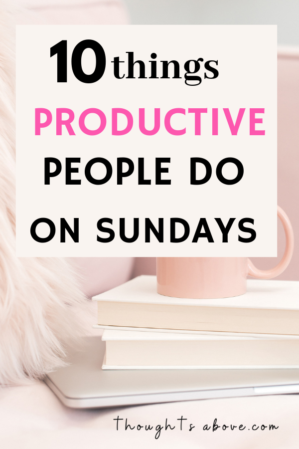 Ladies are you wondering Things to do on weekend or Sunday either when Alone, at home, that are no- spends. Here is a productive Sunday routine that will set you up for the productive week ahead. Whether you want self-care Sunday or lazy Sunday, these ideas are slow and are flexible. Time management for Sunday/ productive week ideas/ personal growth #sunday #habits #weekend #selfcare #selfcaresunday /Sunday quotes